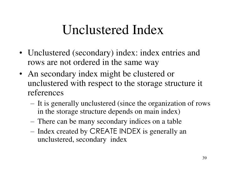 Unclustered Index