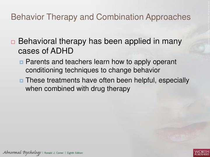 Behavior Therapy and Combination Approaches