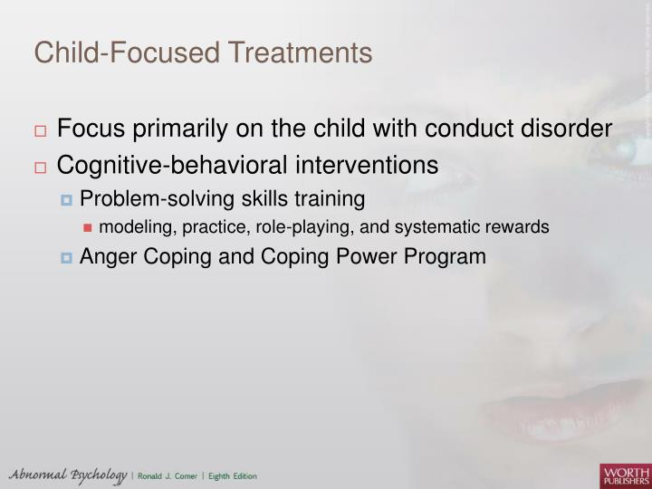 Child-Focused Treatments