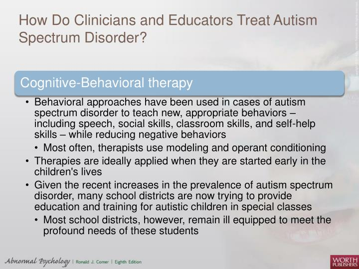 How Do Clinicians and Educators Treat Autism Spectrum Disorder?