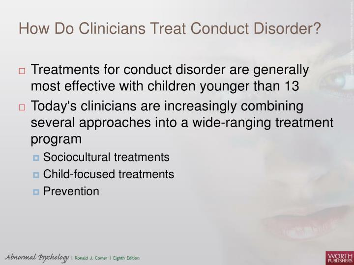 How Do Clinicians Treat Conduct Disorder?