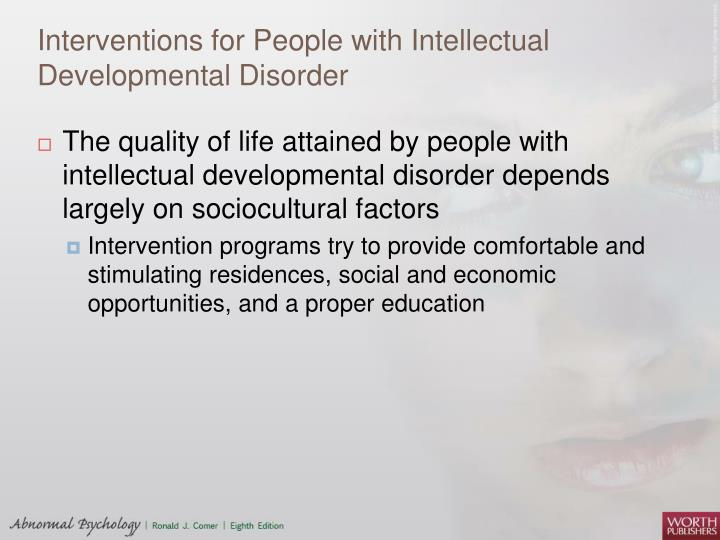Interventions for People with Intellectual Developmental Disorder