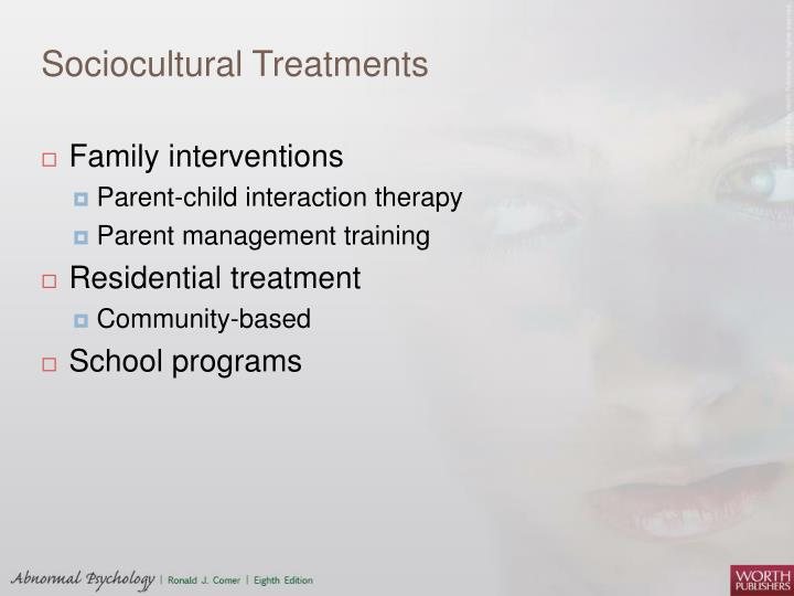 Sociocultural Treatments