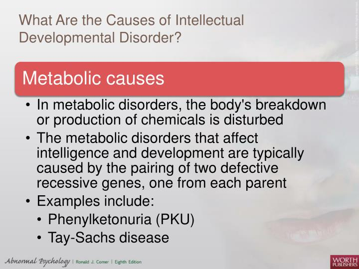 What Are the Causes of Intellectual Developmental Disorder?