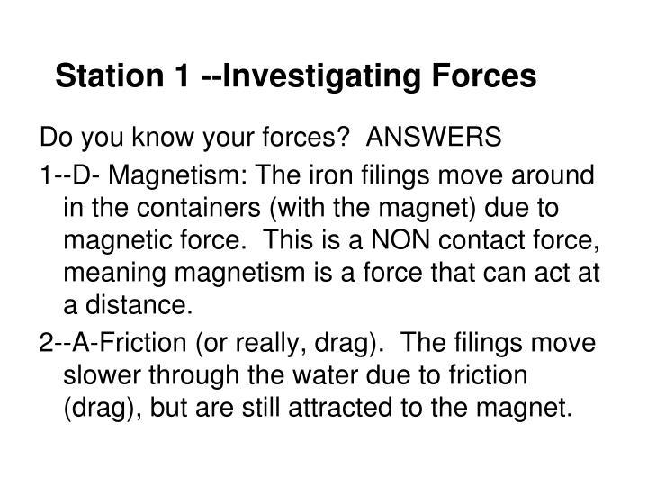Station 1 --Investigating Forces