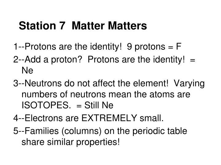 Station 7  Matter Matters