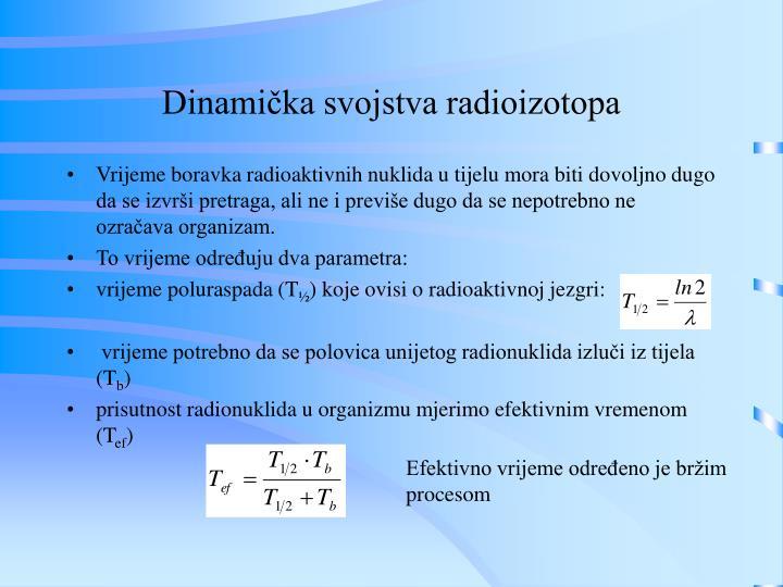 Dinamička svojstva radioizotopa