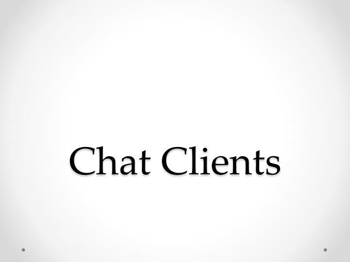 Chat Clients