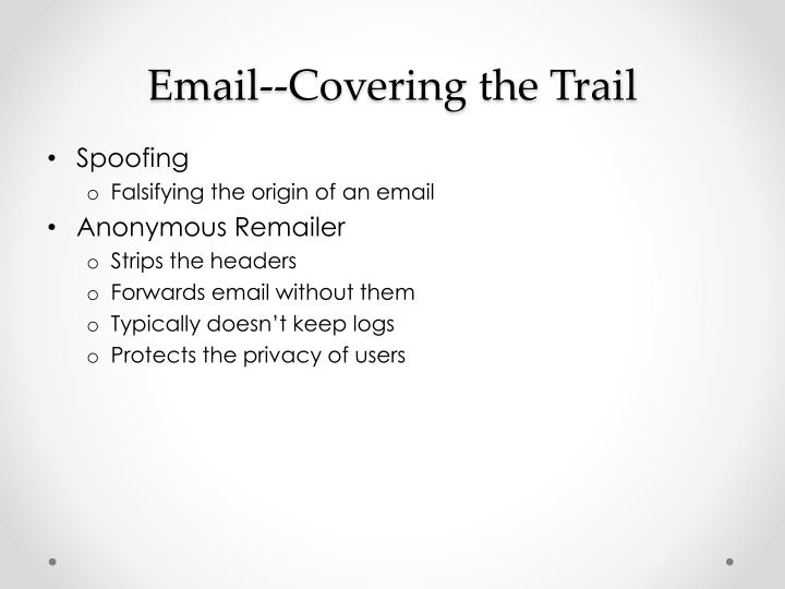 Email--Covering the Trail
