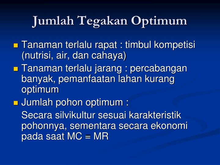 Jumlah Tegakan Optimum