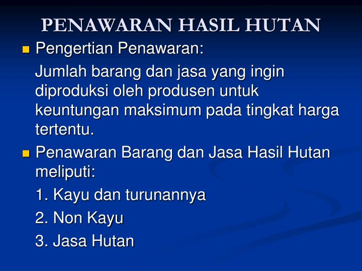 PENAWARAN HASIL HUTAN