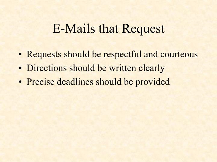 E-Mails that Request