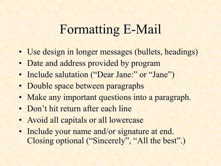 Formatting E-Mail