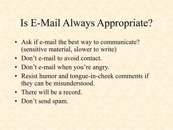Is E-Mail Always Appropriate?