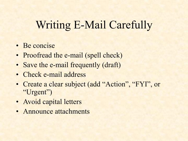 Writing E-Mail Carefully