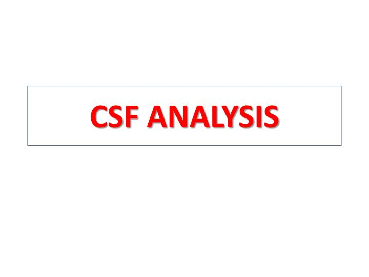 Csf analysis
