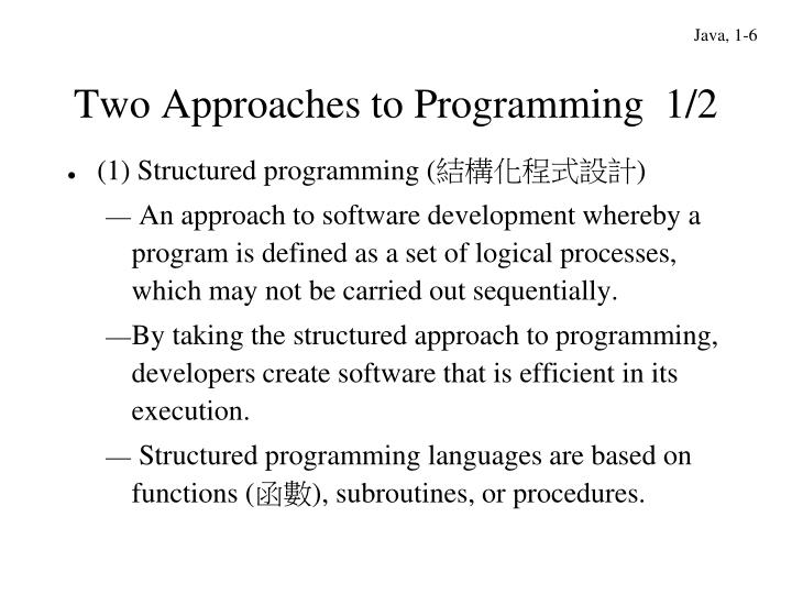 Two Approaches to Programming  1/2