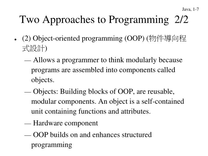 Two Approaches to Programming  2/2