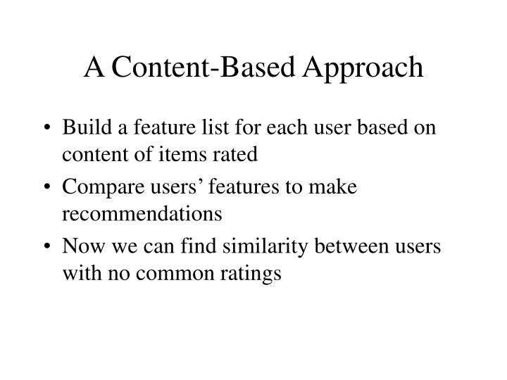 A Content-Based Approach