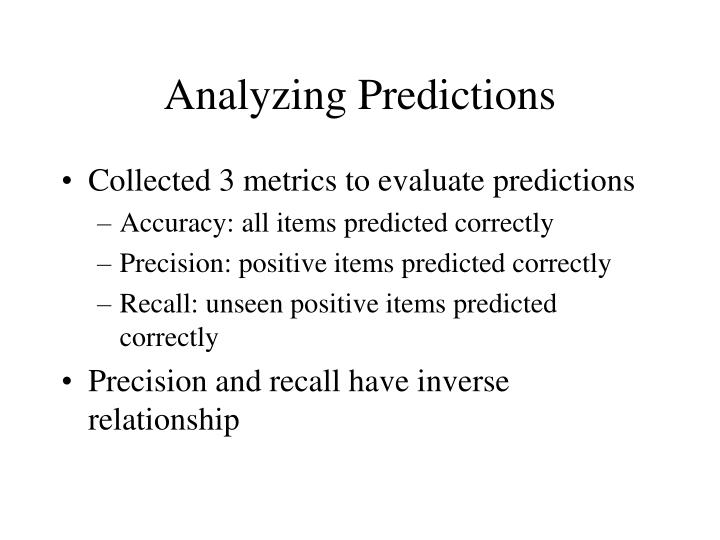Analyzing Predictions