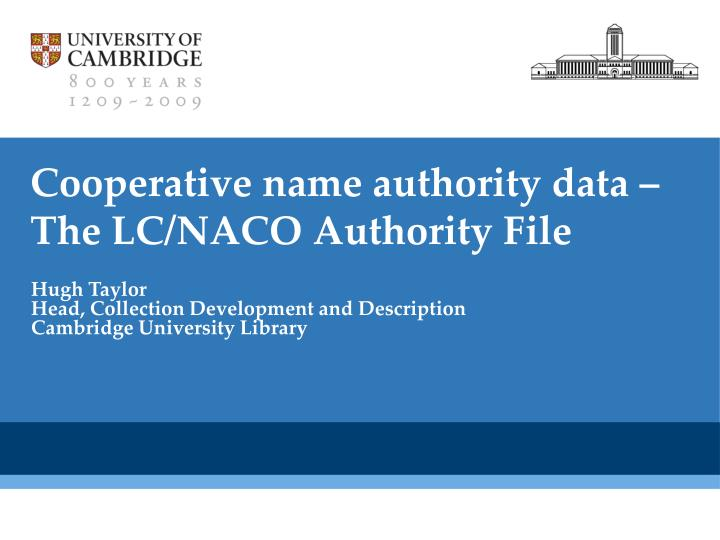 Cooperative name authority data –