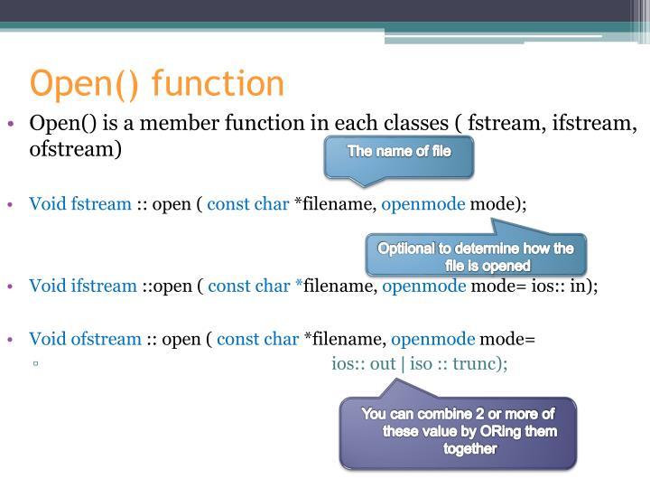 Open() function