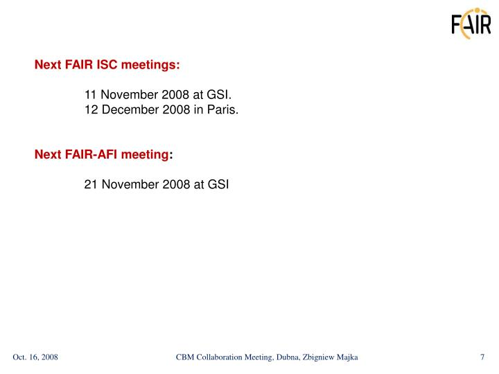 Next FAIR ISC meetings:
