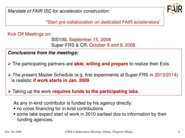 Mandate of FAIR ISC for accelerator construction