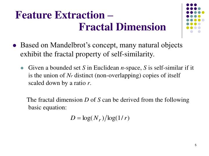 Feature Extraction –