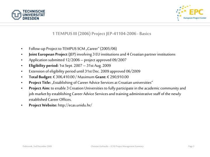 1 TEMPUS III (2006) Project JEP-41104-2006 - Basics