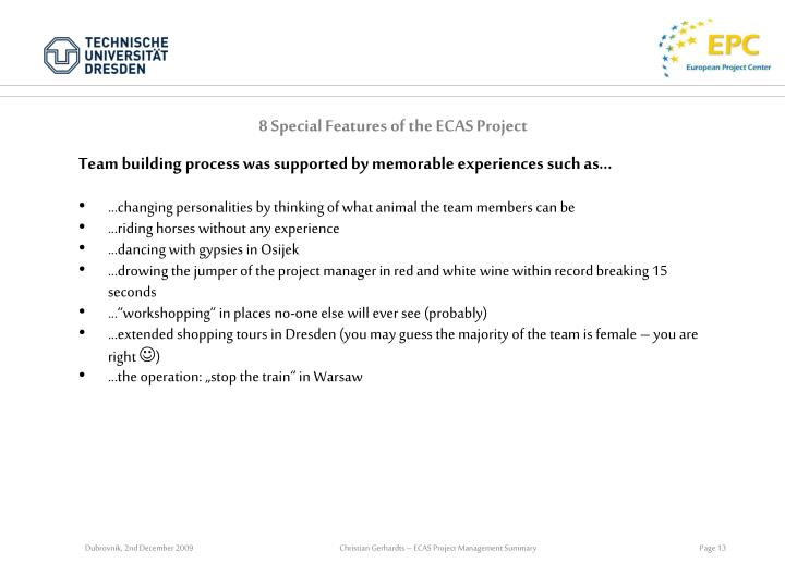 8 Special Features of the ECAS Project