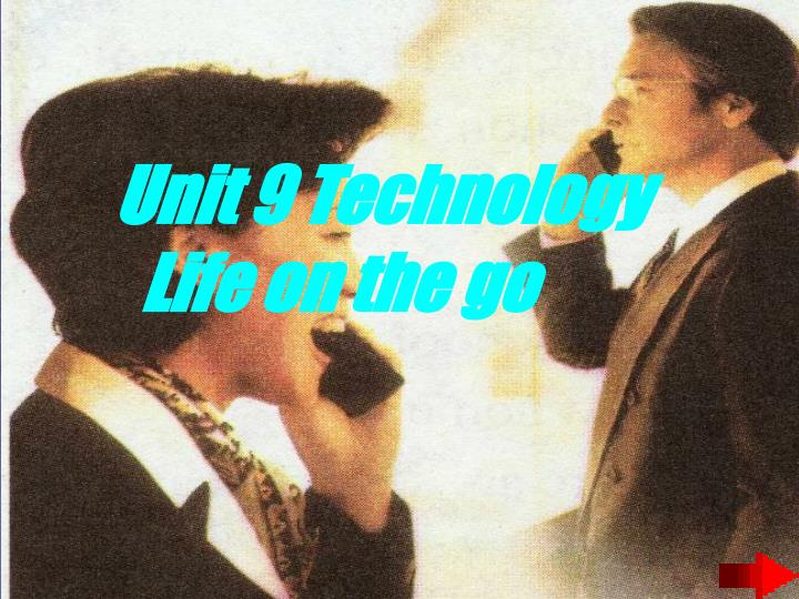 Unit 9 Technology