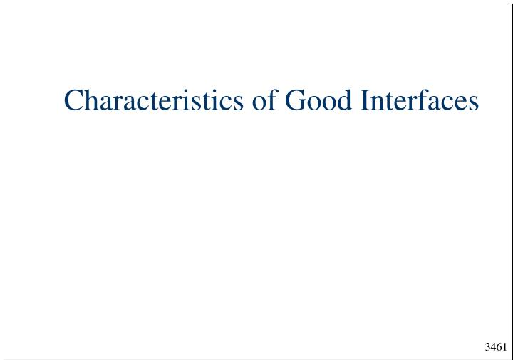 Characteristics of good interfaces
