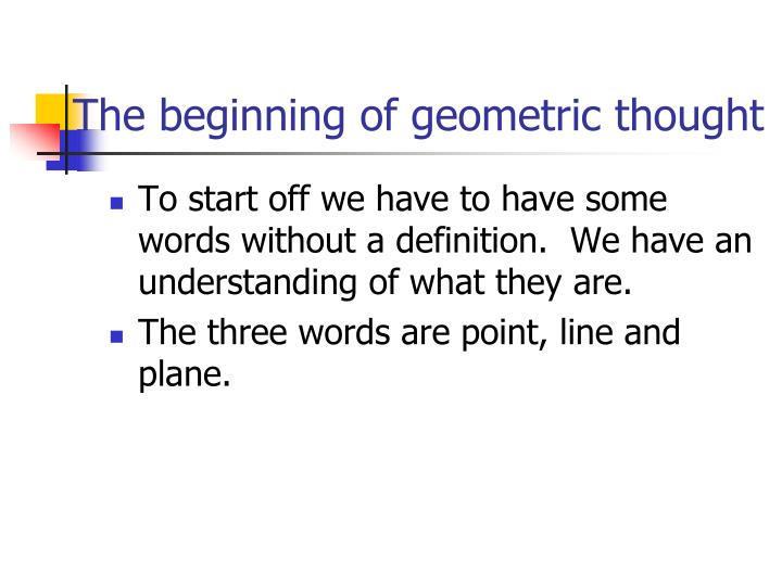 The beginning of geometric thought