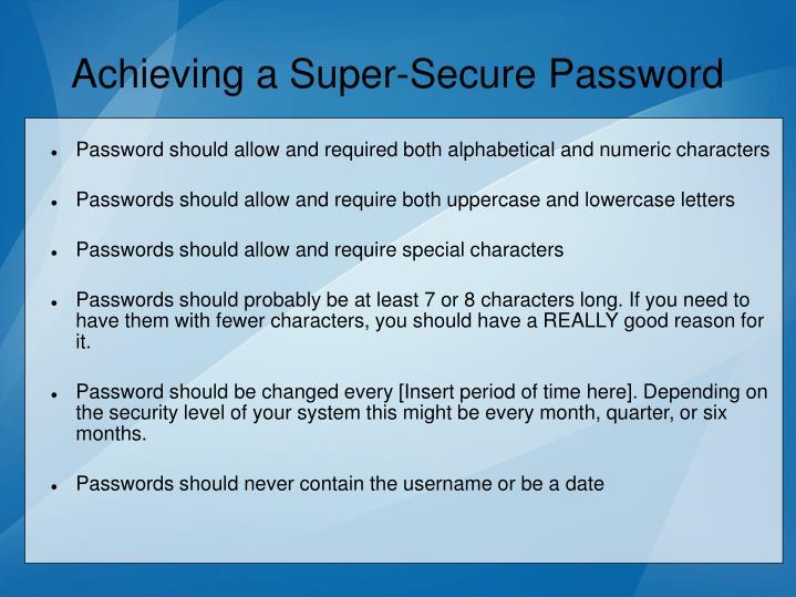 Achieving a Super-Secure Password