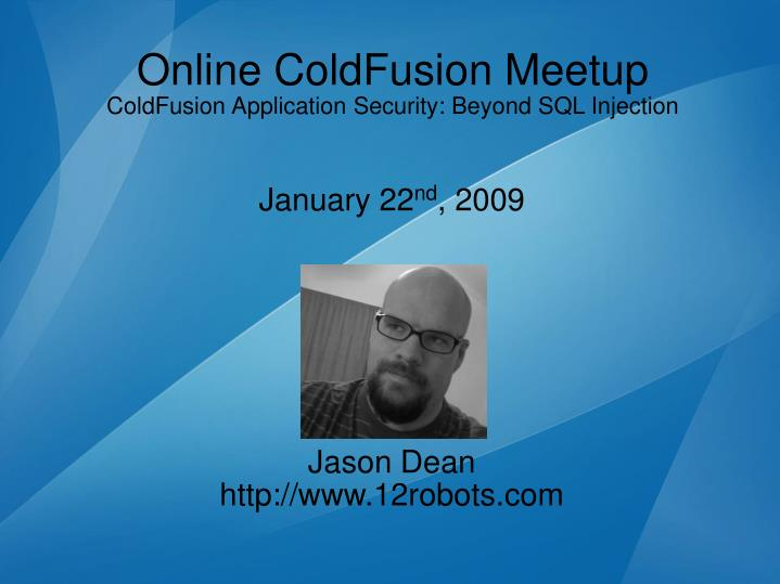 January 22 nd 2009 jason dean http www 12robots com