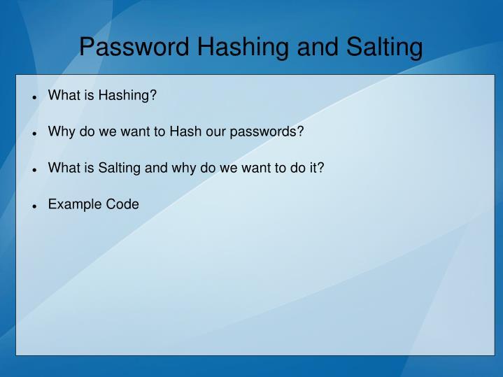 Password Hashing and Salting