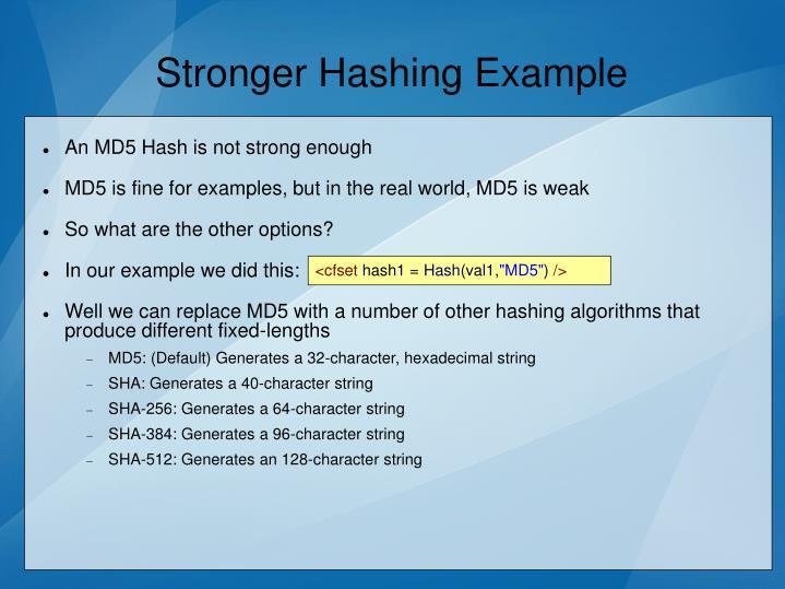 Stronger Hashing Example