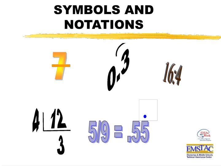 SYMBOLS AND NOTATIONS