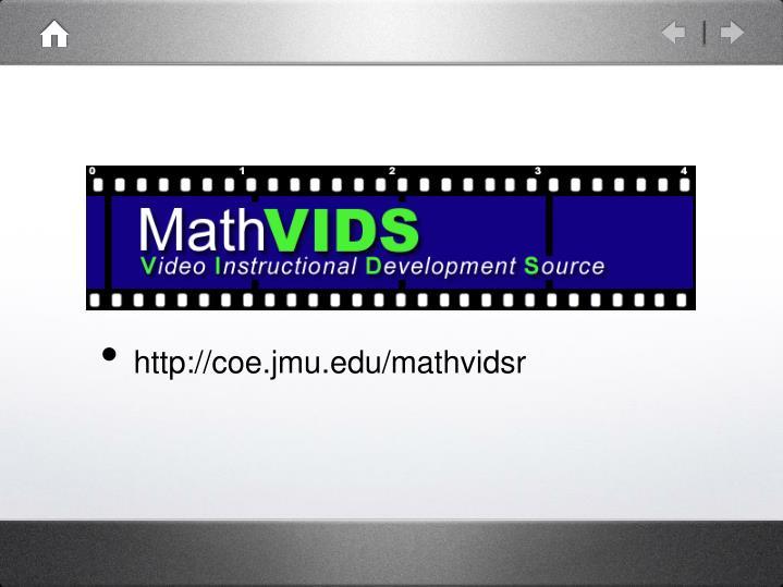 http://coe.jmu.edu/mathvidsr