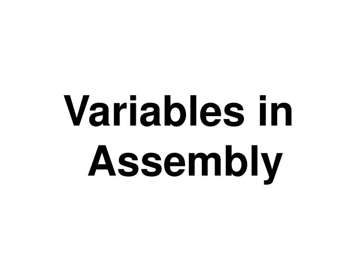 Variables in Assembly
