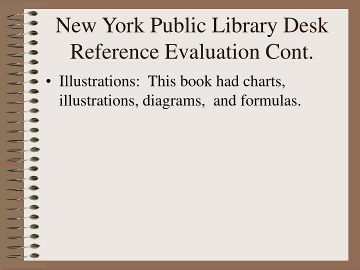 New York Public Library Desk Reference Evaluation Cont.