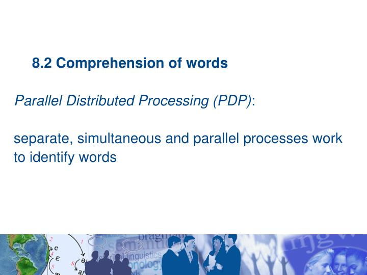 8.2 Comprehension of words
