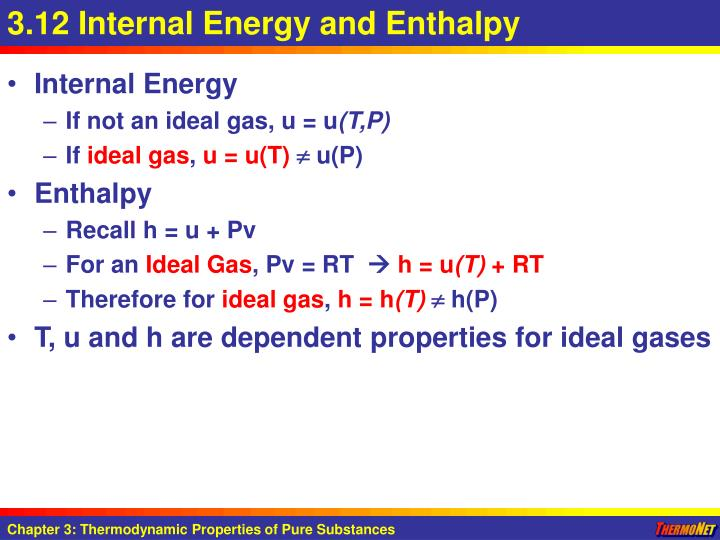 3.12 Internal Energy and Enthalpy