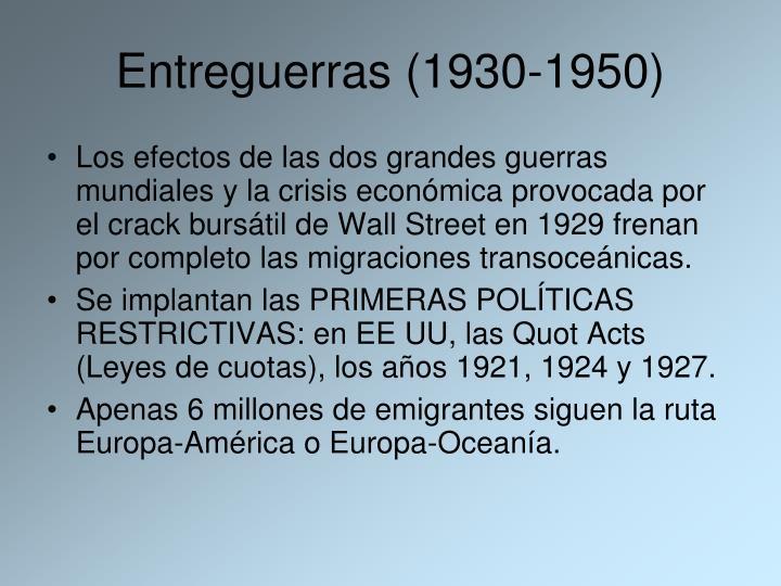 Entreguerras (1930-1950)