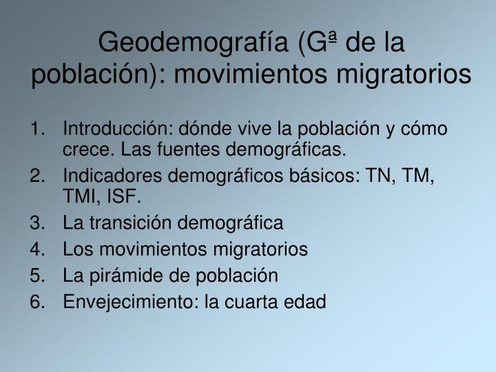 Geodemografía (Gª de la población): movimientos migratorios