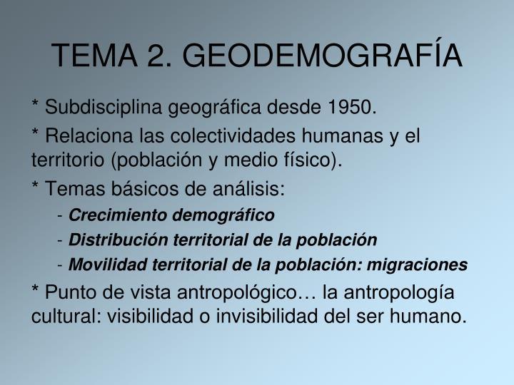 * Subdisciplina geográfica desde 1950.