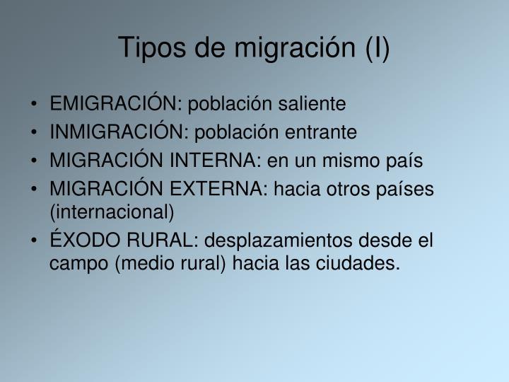Tipos de migración (I)
