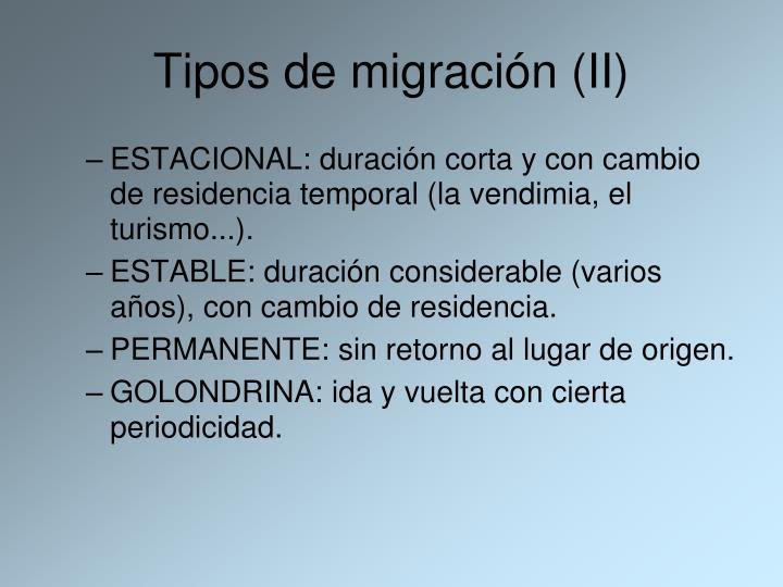 Tipos de migración (II)
