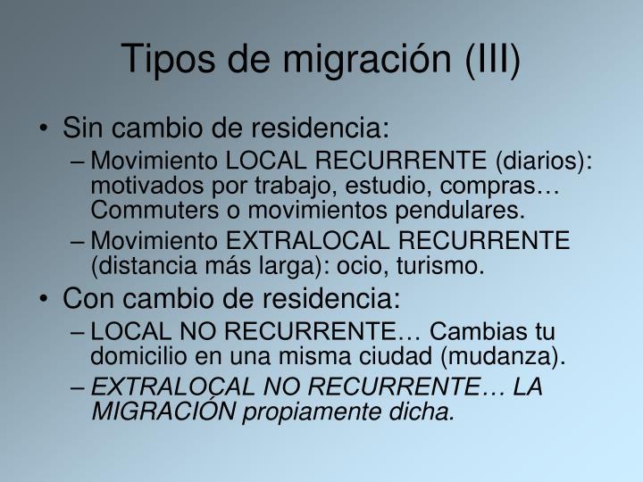 Tipos de migración (III)
